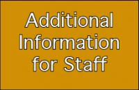 Additional information for staff