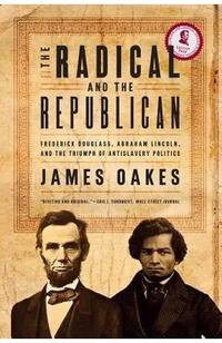 Book cover for The Radical and the Republican, by James Oakes