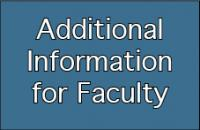 Additional information for faculty